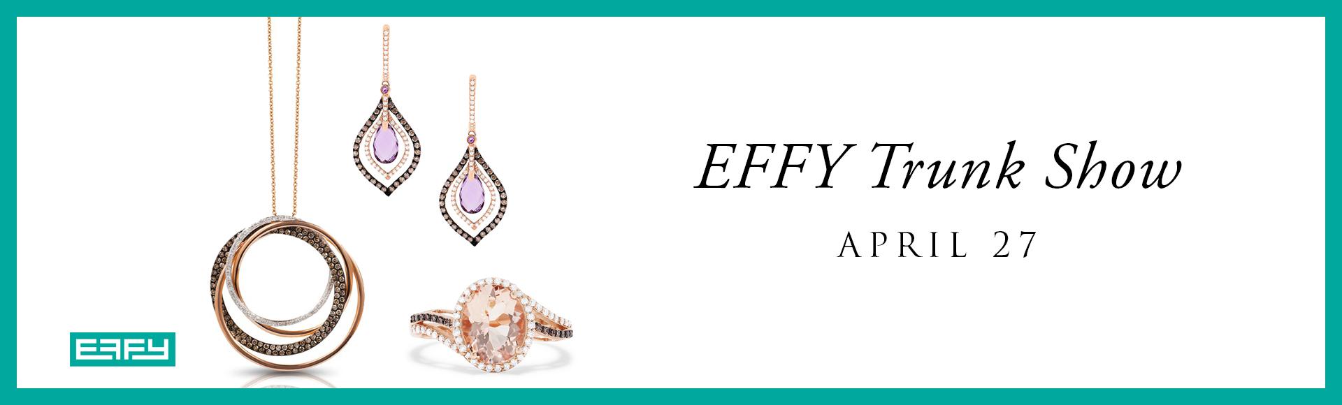 Effy Trunk Show April 27