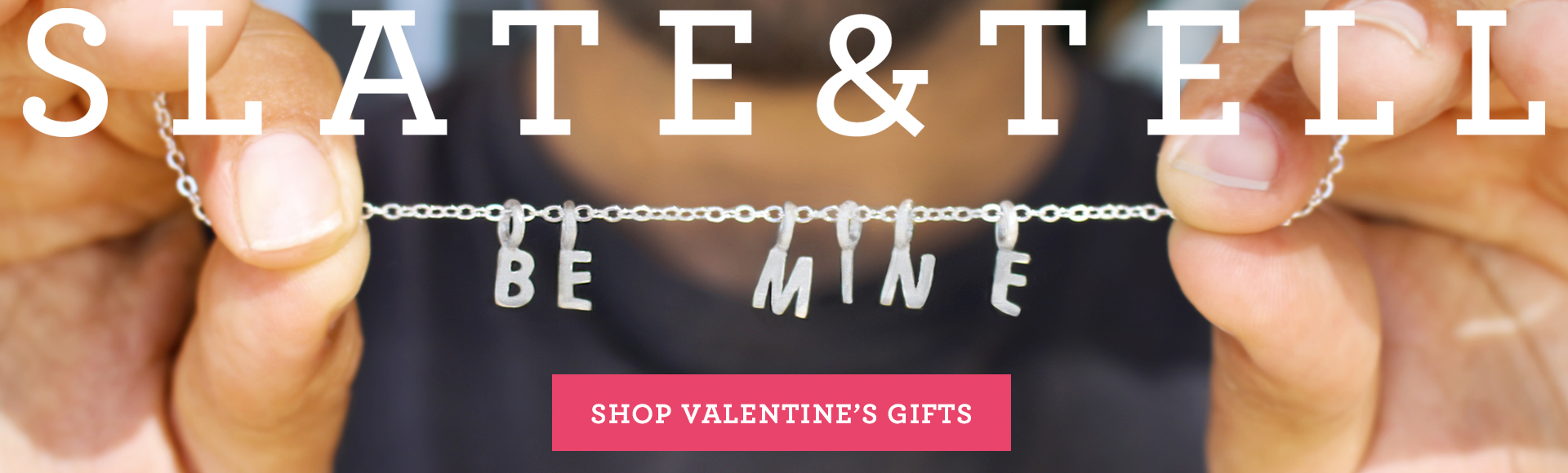 Slate and Tell Valentine's Day!